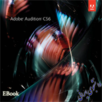 کتاب Adobe Audition CS6 Classroom in a Book