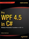 کتاب Pro WPF 4.5 in C# : Windows Presentation Foundation in .NET 4.5